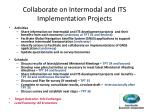collaborate on intermodal and its implementation projects