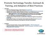 promote technology transfer outreach training and adoption of best practices