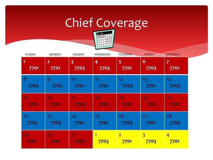 Chief Coverage