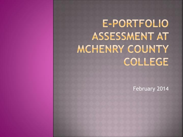 e portfolio assessment at mchenry county college n.