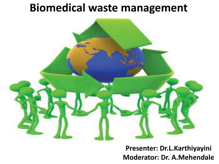 biomedical waste management n.