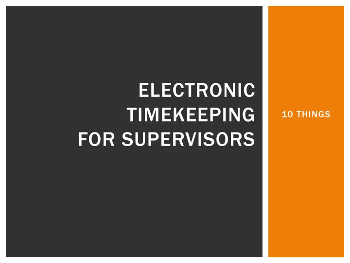 electronic timekeeping for supervisors n.