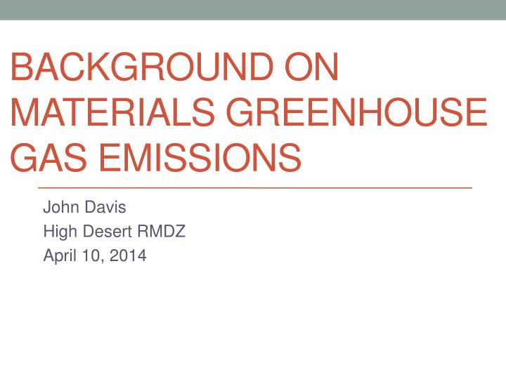 background on materials greenhouse gas emissions n.
