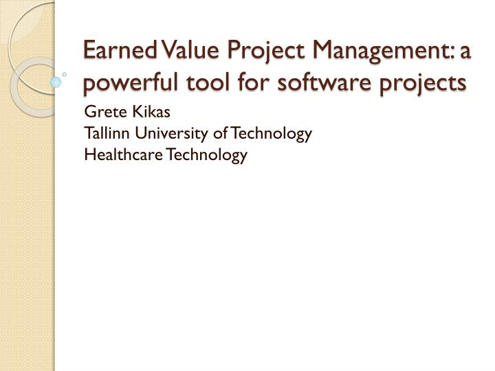 earned value project management a powerful tool for software projects n.
