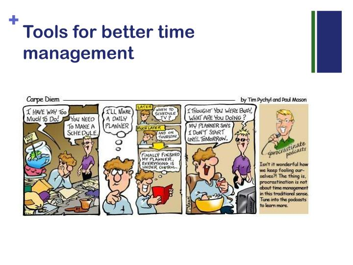 Tools for better time management