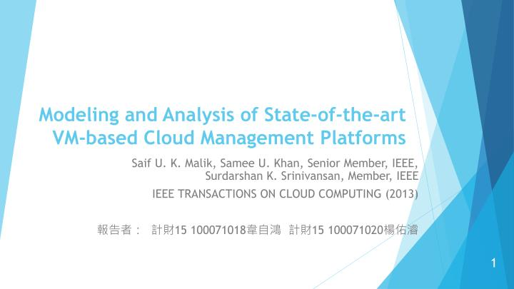 modeling and analysis of state of the art vm based cloud management platforms n.