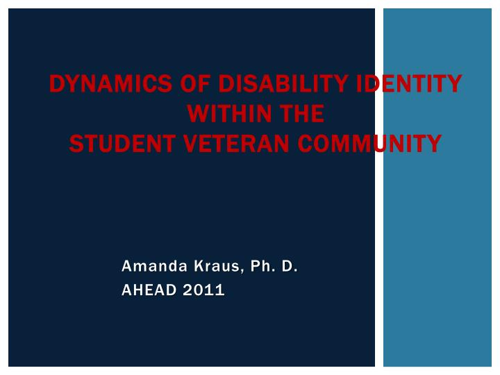 dynamics of disability identity within the student veteran community n.