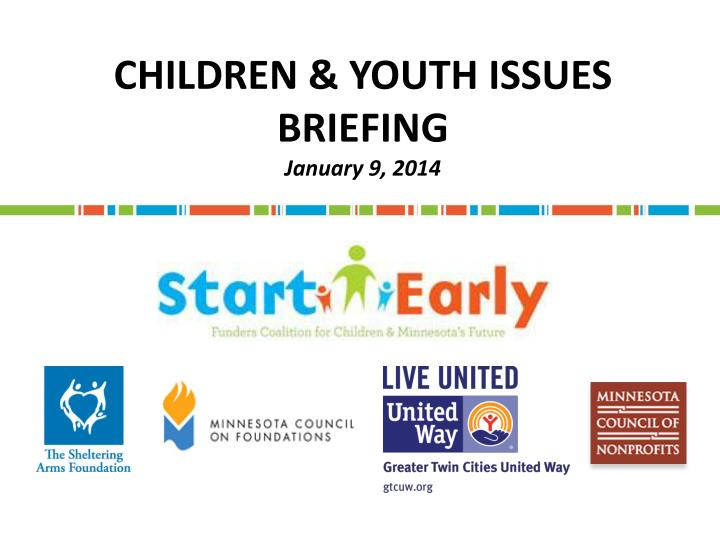 children youth issues briefing january 9 2014 n.