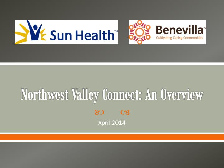northwest valley connect an overview n.
