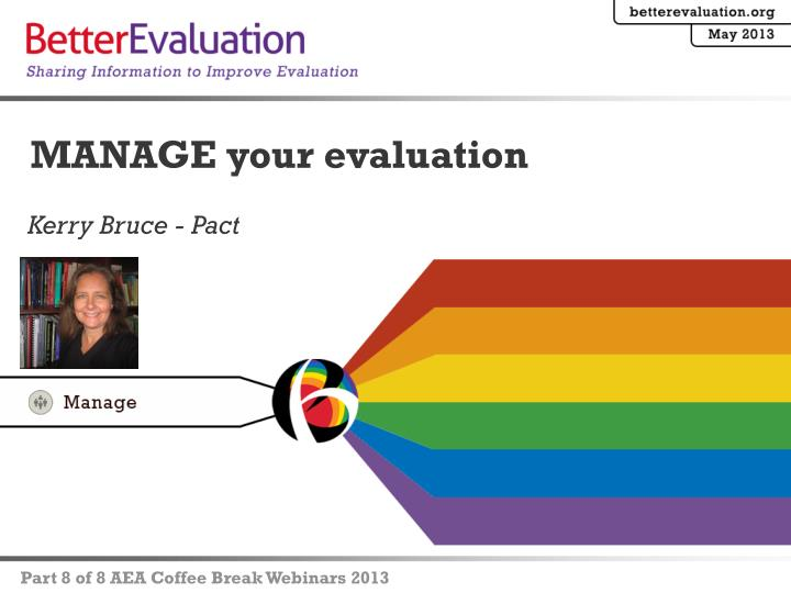manage your evaluation n.