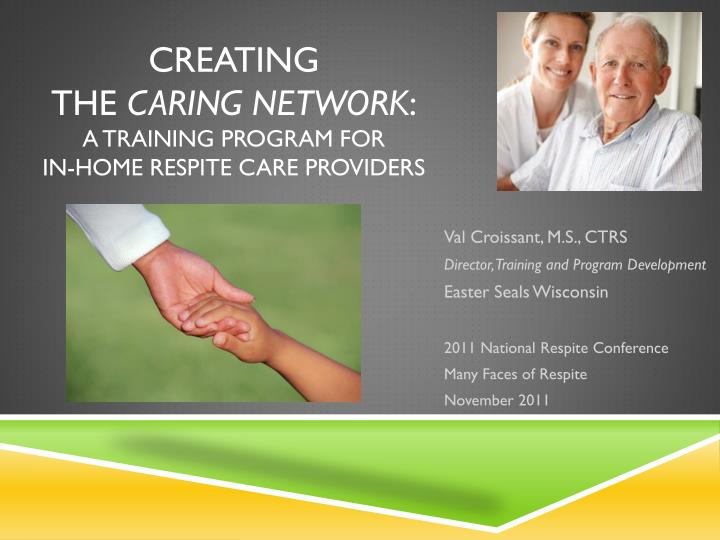 creating the caring network a training program for in home respite care providers n.