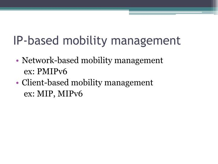 IP-based mobility