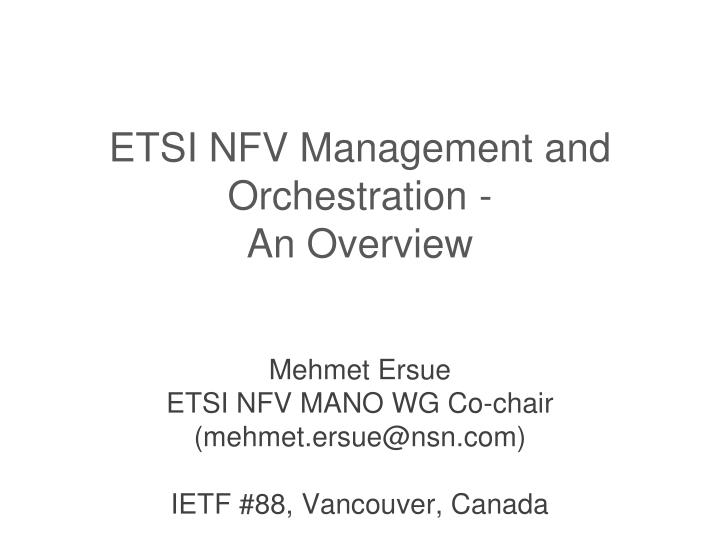 etsi nfv management and orchestration an overview n.
