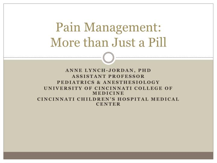 pain management more than just a pill n.