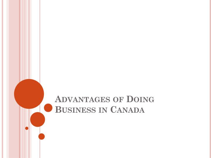 advantages of doing business in canada n.
