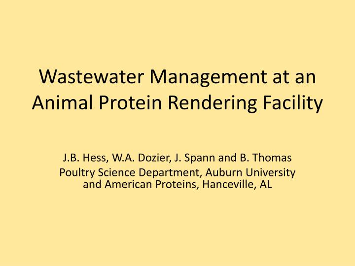 wastewater management at an animal protein rendering facility n.