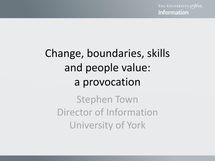 change boundaries skills and people value a provocation n.