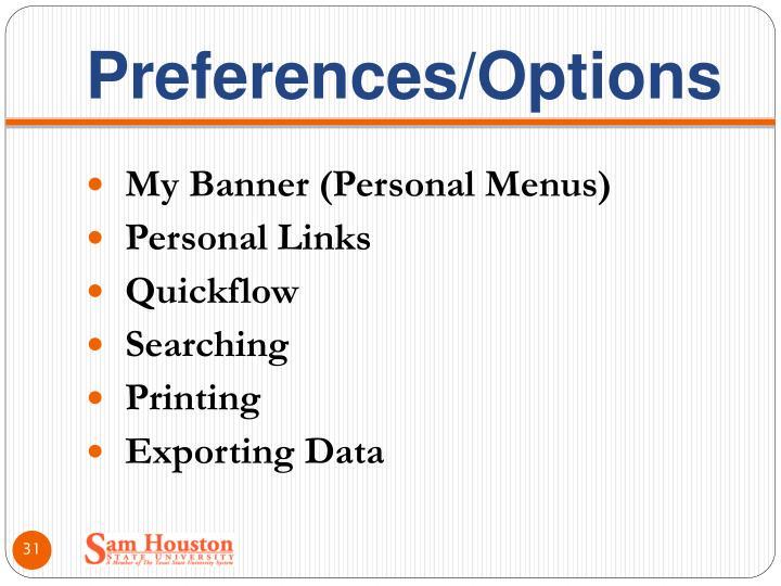Preferences/Options