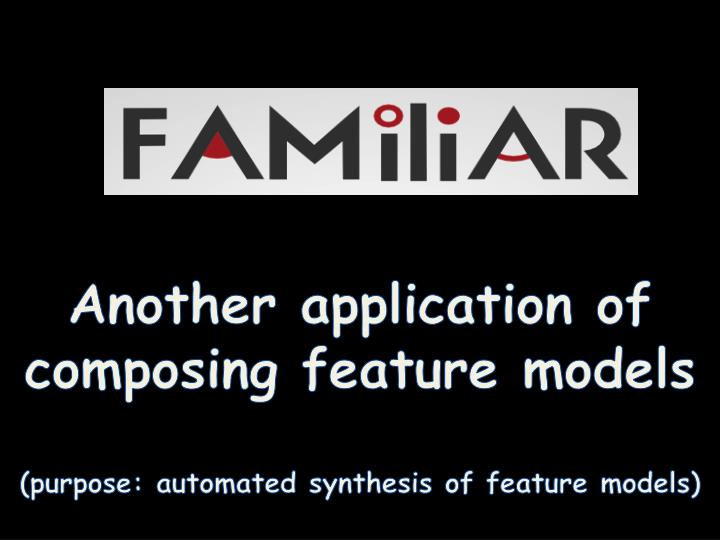Another application of composing feature models