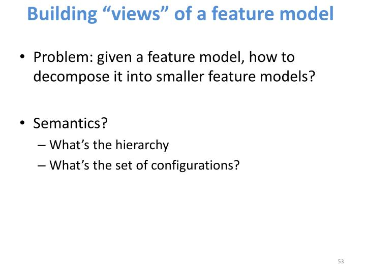 "Building ""views"" of a feature model"