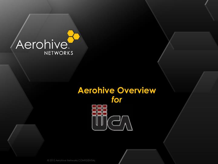 aerohive overview for n.