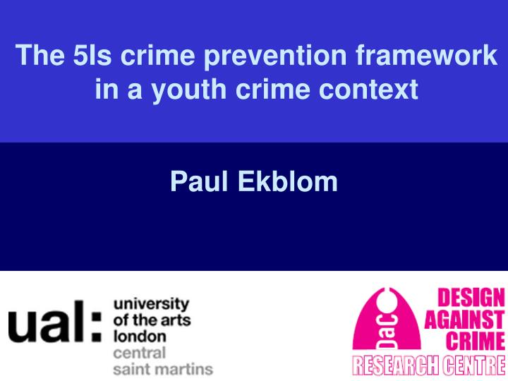 the 5is crime prevention framework in a youth crime context n.