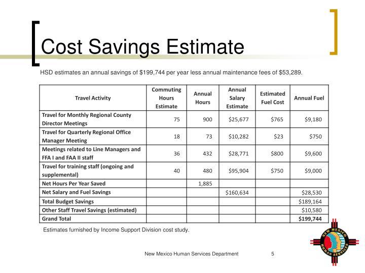 Cost Savings Estimate