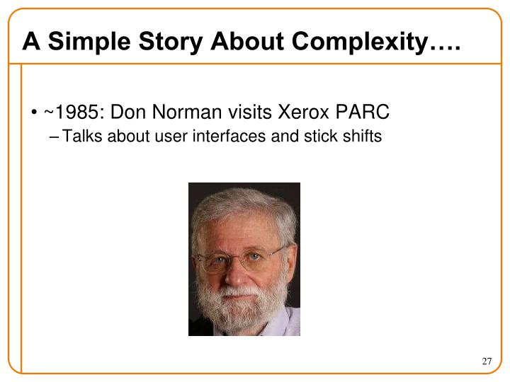 A Simple Story About Complexity….