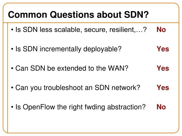Common Questions about SDN?