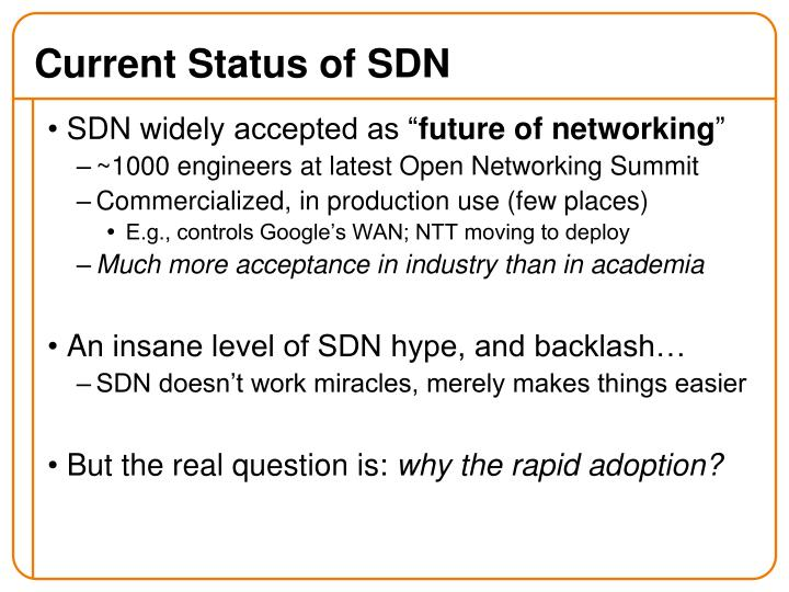Current Status of SDN
