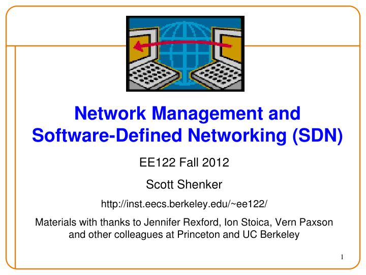 Network management and software defined networking sdn