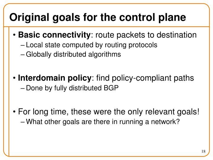 Original goals for the control plane