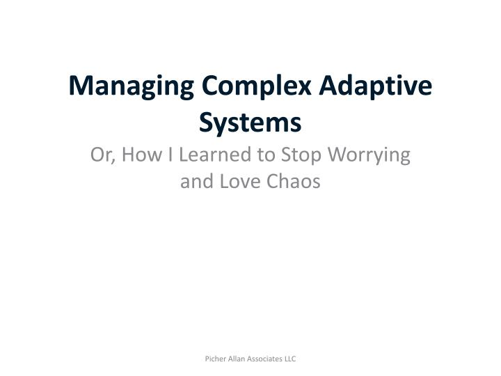 managing complex adaptive systems n.