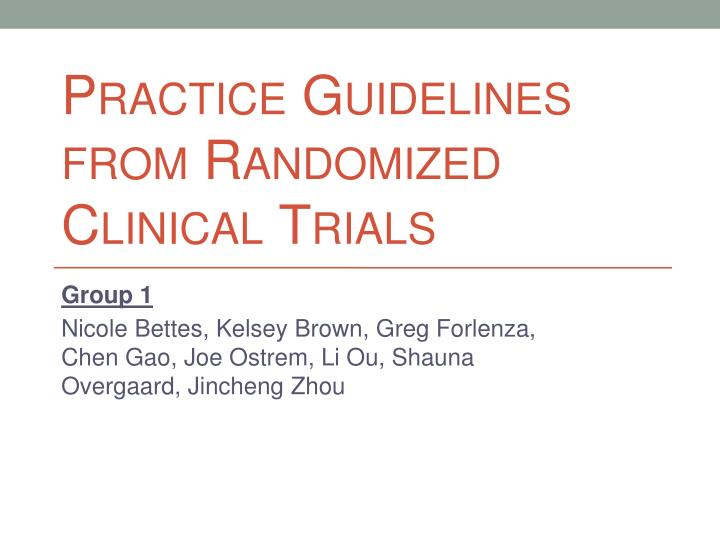 practice guidelines from randomized clinical trials n.