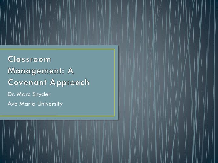 classroom management a covenant approach n.