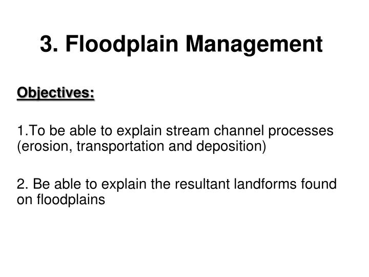 3 floodplain management n.