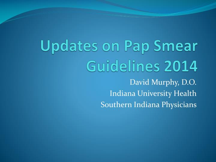 updates on pap smear guidelines 2014 n.