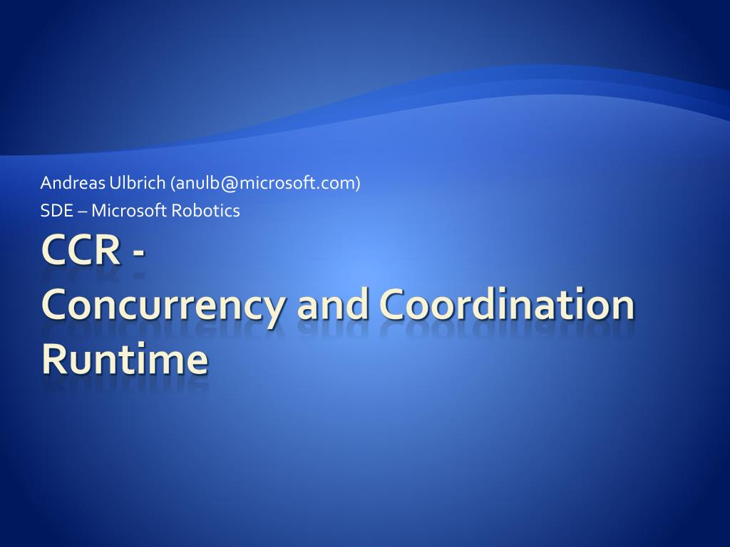 PPT - CCR - Concurrency and Co...