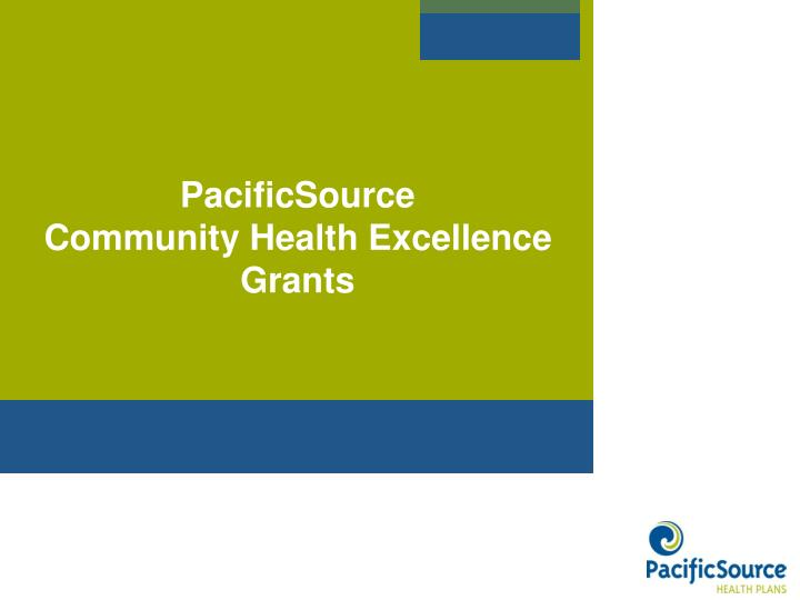 Pacificsource community health excellence grants