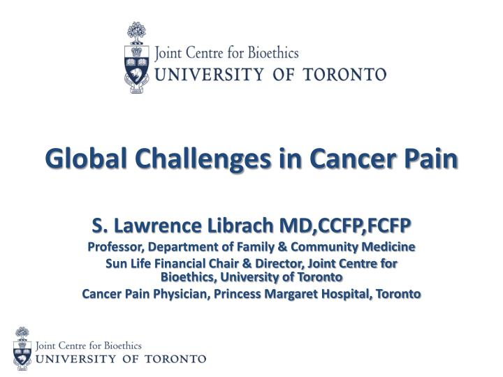 global challenges in cancer pain n.