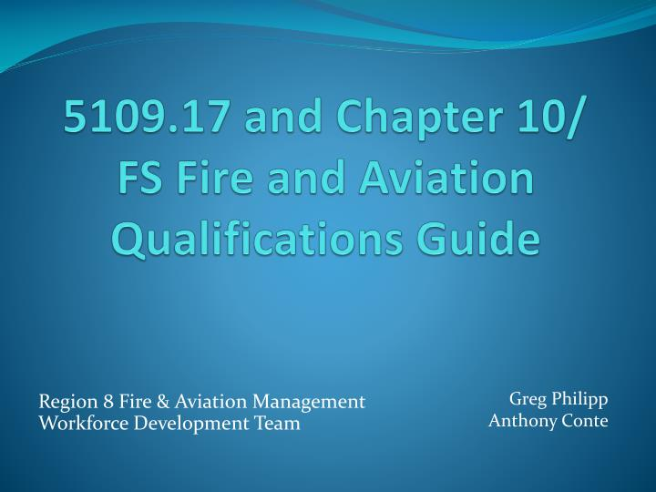 5109 17 and chapter 10 fs fire and aviation qualifications guide n.