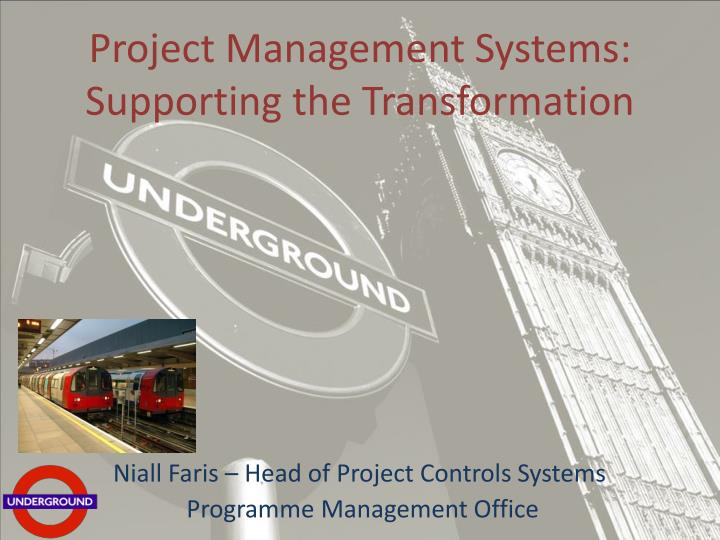 project management systems supporting the transformation n.