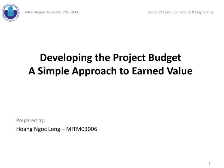 developing the project budget a simple approach to earned value n.