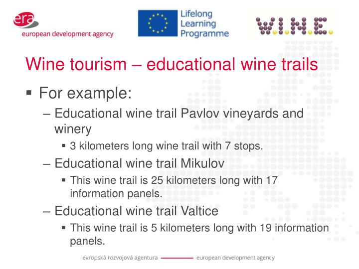 Wine tourism – educational wine trails