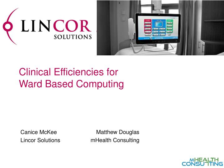 clinical efficiencies for ward based computing n.