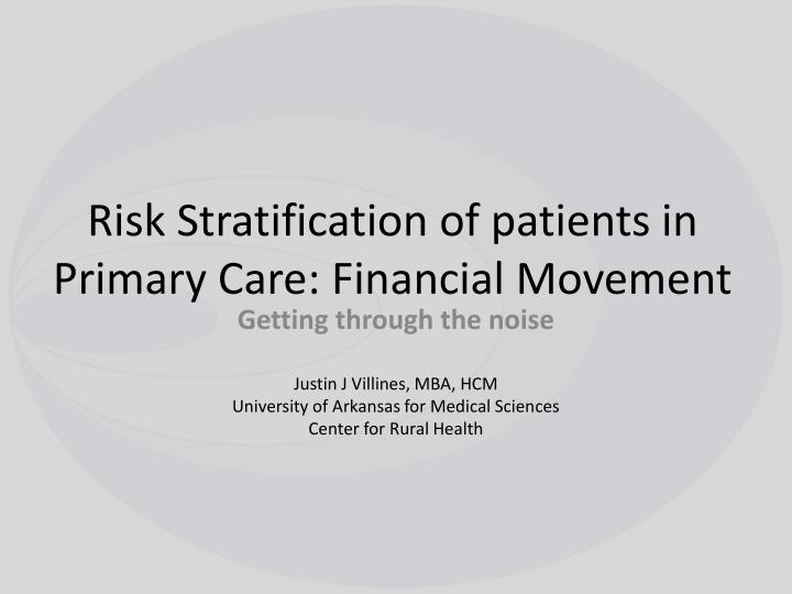 risk stratification of patients in primary care financial movement n.