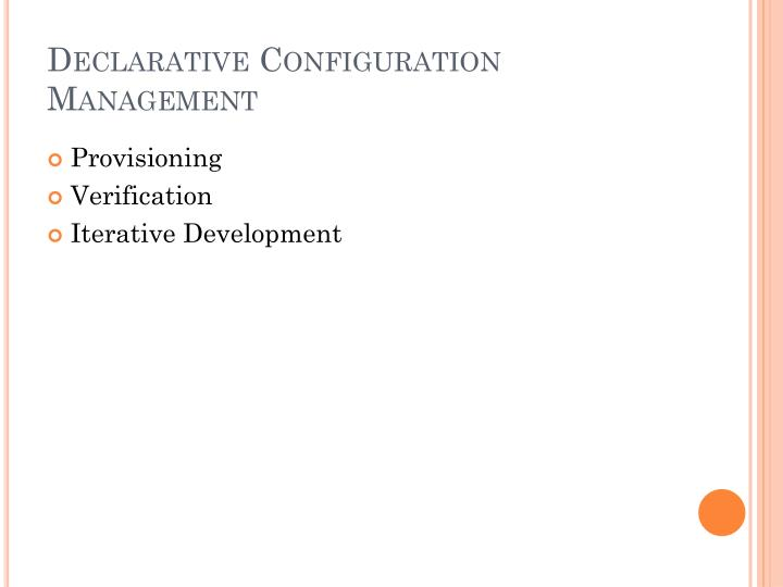 Declarative configuration management