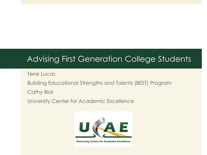 advising first generation college students n.