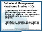 behavioral management hawthorne studies 30s