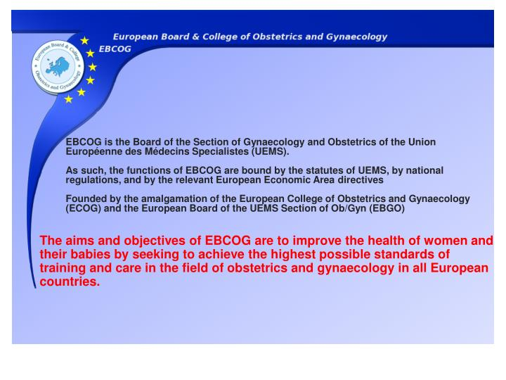 EBCOG is the Board of the Section of